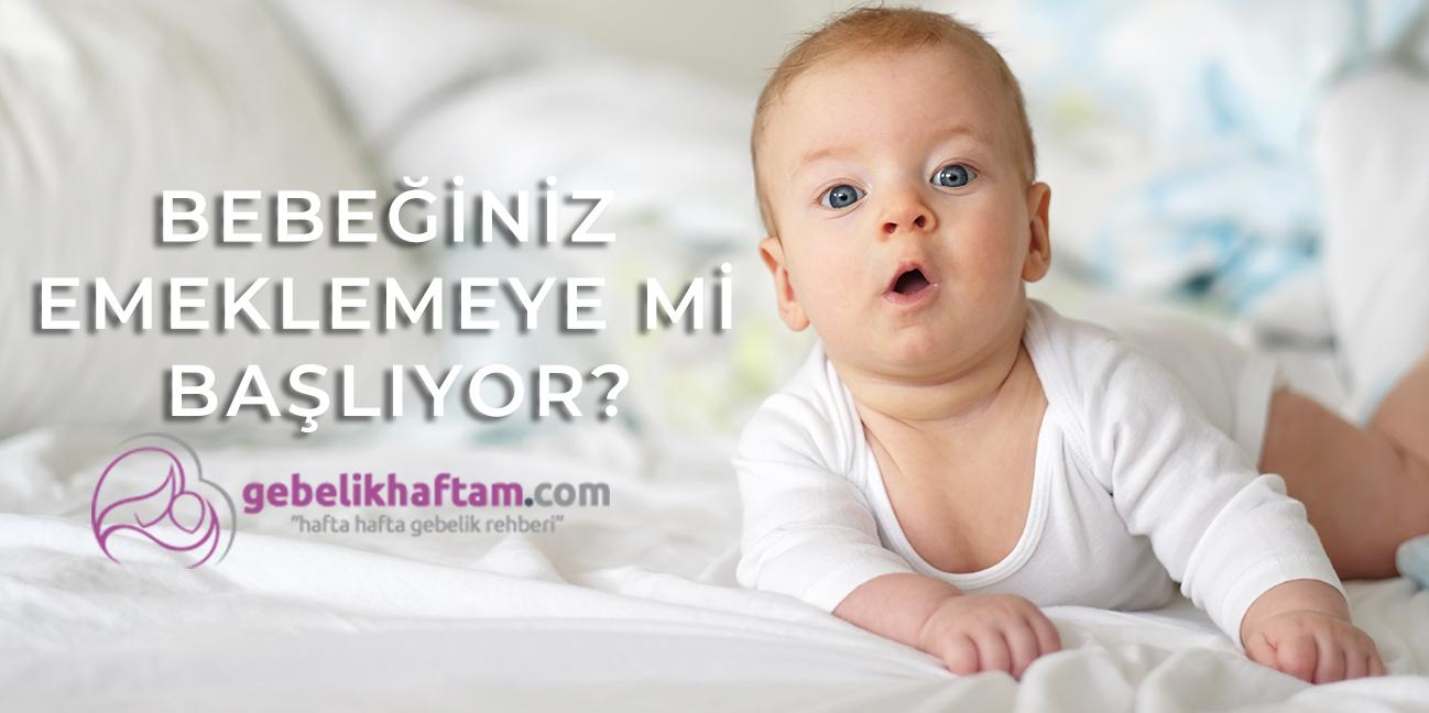 Bebeğiniz Emeklemeye mi Başlıyor?